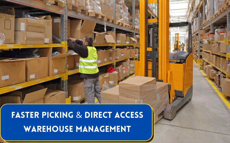 Faster Picking, Direct Access and More Space Efficiency in A Warehouse
